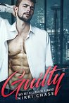 Guilty: A Bad Boy Billionaire Romance