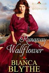 Runaway Wallflower (Matchmaking for Wallflowers, #3) Book