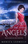 Instruments of the Angels (Hallows & Nephilim: Waters Dark and Deep #1)