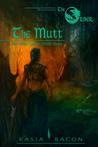 The Mutt: An Order Short Story