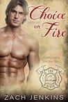 Choice on Fire