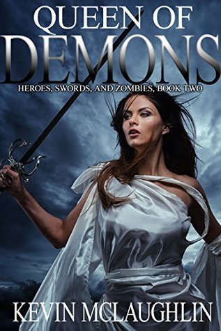 Queen of Demons (Heroes, Swords, and Zombies #2)