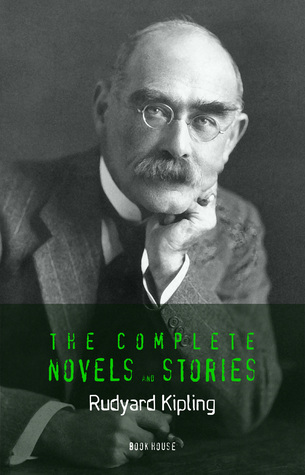 Rudyard Kipling: The Complete Novels and Stories (Book House)