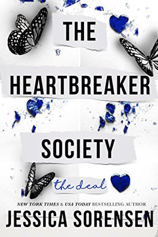 The Heartbreaker Society: The Deal