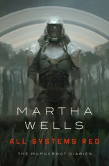 All Systems Red (The Murderbot Diaries #1)