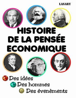 HISTOIRE DE LA PENSÉE ECONOMIQUE
