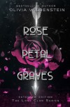 Rose Petal Graves by Olivia Wildenstein