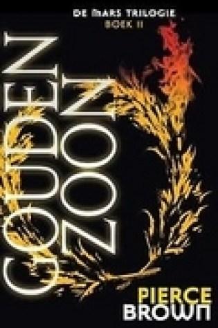 Gouden Zoon (De Mars Trilogie #2) – Pierce Brown