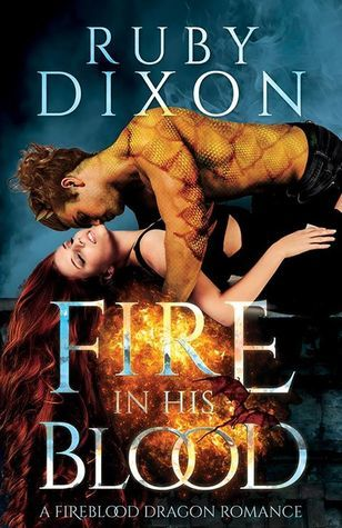 Fire in His Blood (Fireblood Dragon, #1)