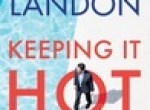 Review: Keeping It Hot by Sydney Landon