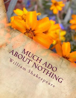 Much Ado About Nothing: Student, Teacher, & Actor Edition
