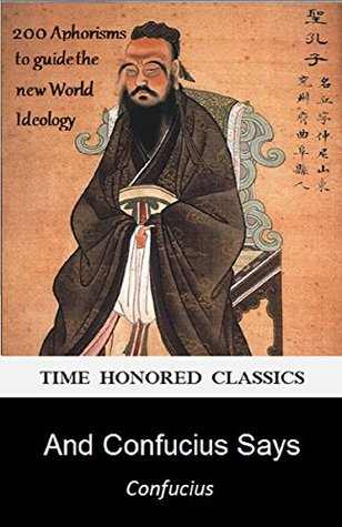 """And Confucius Says: What Can Orthodox Democrats and the """"Alt-Right"""" Learn from an Ancient Chinese Philospher"""
