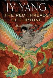The Red Threads of Fortune (Tensorate #2) Book