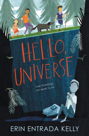 Hello, Universe written by Erin Entrada Kelly.