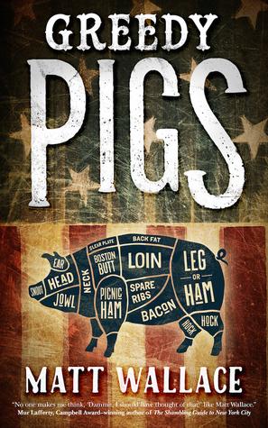 Greedy Pigs