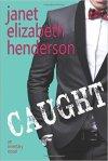 Caught by Janet Elizabeth Henderson