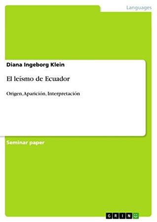El leísmo de Ecuador: Origen, Aparición, Interpretación