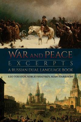 War and Peace Excerpts: A Russian Dual Language Book