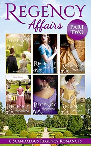 Regency Affairs Part 2: Books 7-12 of 12