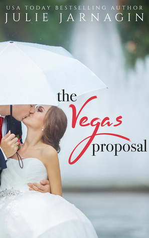 The Vegas Proposal by Julie Jarnagin