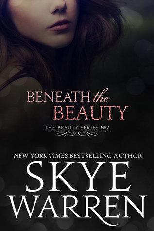 Beneath the Beauty (Beauty, #2)