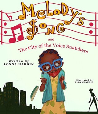 Melody's Song and the City of Voice Snatchers