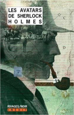 Les avatars de Sherlock Holmes - Tome 1