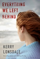 Everything We Left Behind (Everything #2) Book