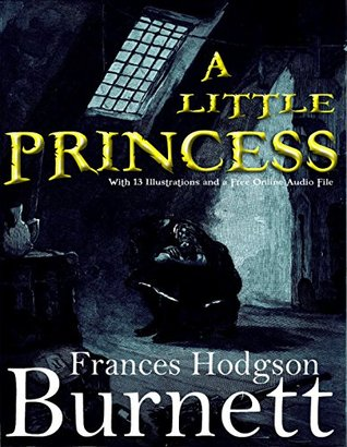 A Little Princess: With 13 Illustrations and a Free Online Audio File