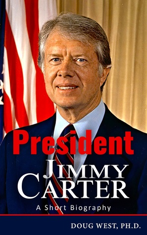 President Jimmy Carter: A Short Biography