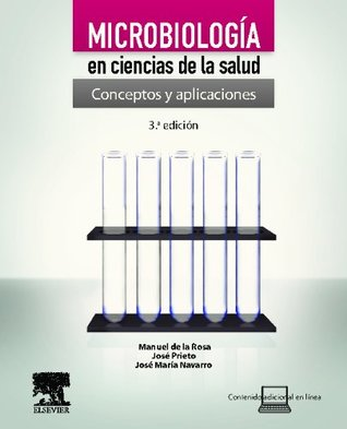 Microbiologia en ciencias de la salud + StudentConsult en espanol. Conceptos y aplicaciones
