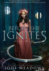 Before She Ignites (Fallen Isles, #1) Book by Jodi Meadows