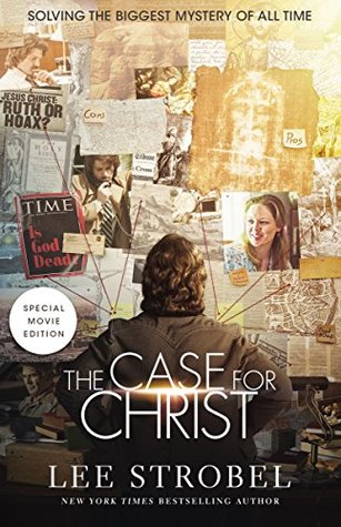 Case for Christ Movie Edition: Solving the Biggest Mystery of All Time (Case for ... Series)
