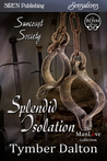 Splendid Isolation (Suncoast Society, #45)