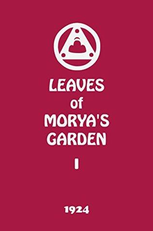 Leaves of Morya's Garden I