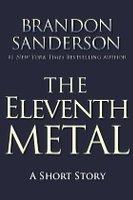 The Eleventh Metal (Mistborn, #0.5)
