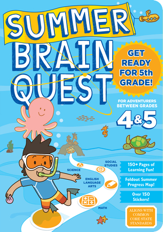 Summer Brain Quest: Between Grades 4  5