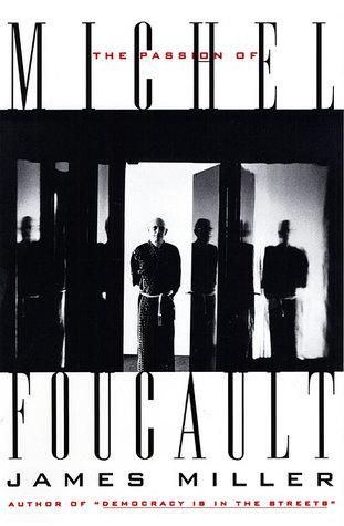 Passion of Michel Foucault