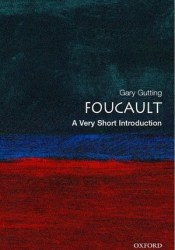Foucault: A Very Short Introduction Book by Gary Gutting