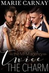 Twice the Charm: A Menage Romance