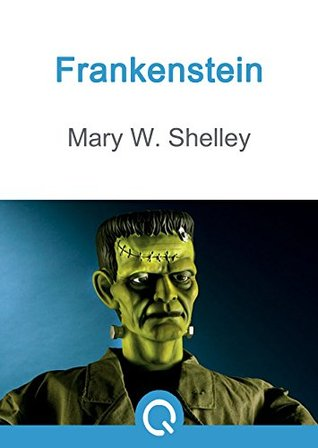 Frankenstein: FREE Pollyanna By Eleanor H. Porter, Illustrated [Quora Media] (100 Greatest Novels of All Time Book 22)