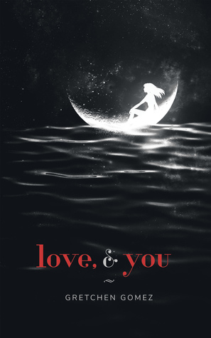 Image result for love, and you gretchen gomez