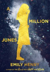 A Million Junes Book by Emily Henry