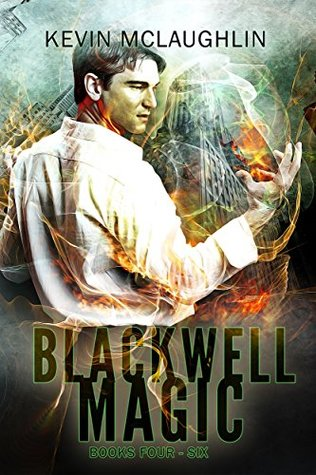 Blackwell Magic: Books Four-Six (Blackwell Magic #4-6)