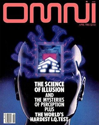 OMNI Magazine April 1985
