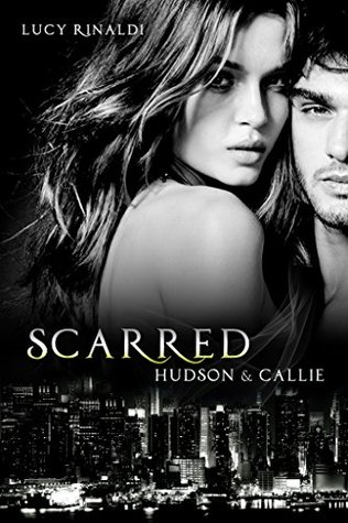 Scarred: Hudson & Callie (Oak Springs Book 2)