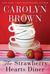 The Strawberry Hearts Diner Book