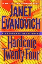 Book Review: Janet Evanovich's Hardcore Twenty-Four