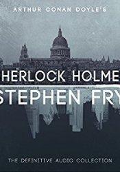 Sherlock Holmes: The Definitive Audio Collection Book by Arthur Conan Doyle