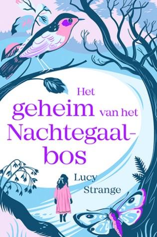 Het geheim van het Nachtegaalbos – Lucy Strange